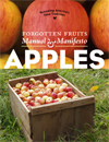 Forgotten Fruits Manual & Manifesto – Apples