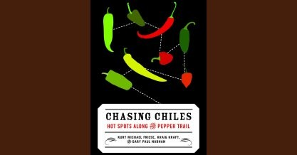 Chasing Chiles – Hot Spots Along the Pepper Trail