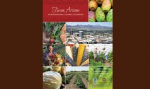 Tucson, Arizona - An International Culinary Destination