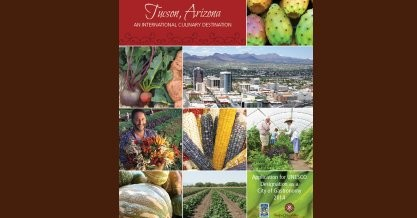 Tucson, Arizona – An International Culinary Destination